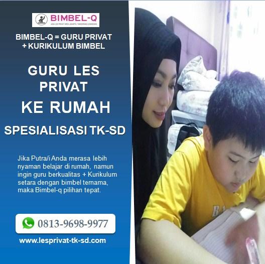 GURU LES PRIVAT DATANG KE RUMAH TK DAN SD DI MAMPANG