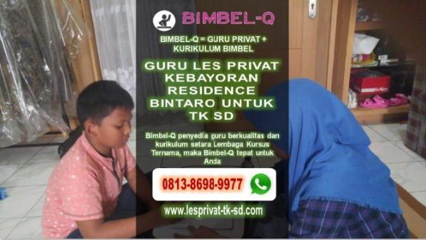 GURU LES PRIVAT ONLINE KEBAYORAN RESIDENCE BINTARO 081386989977